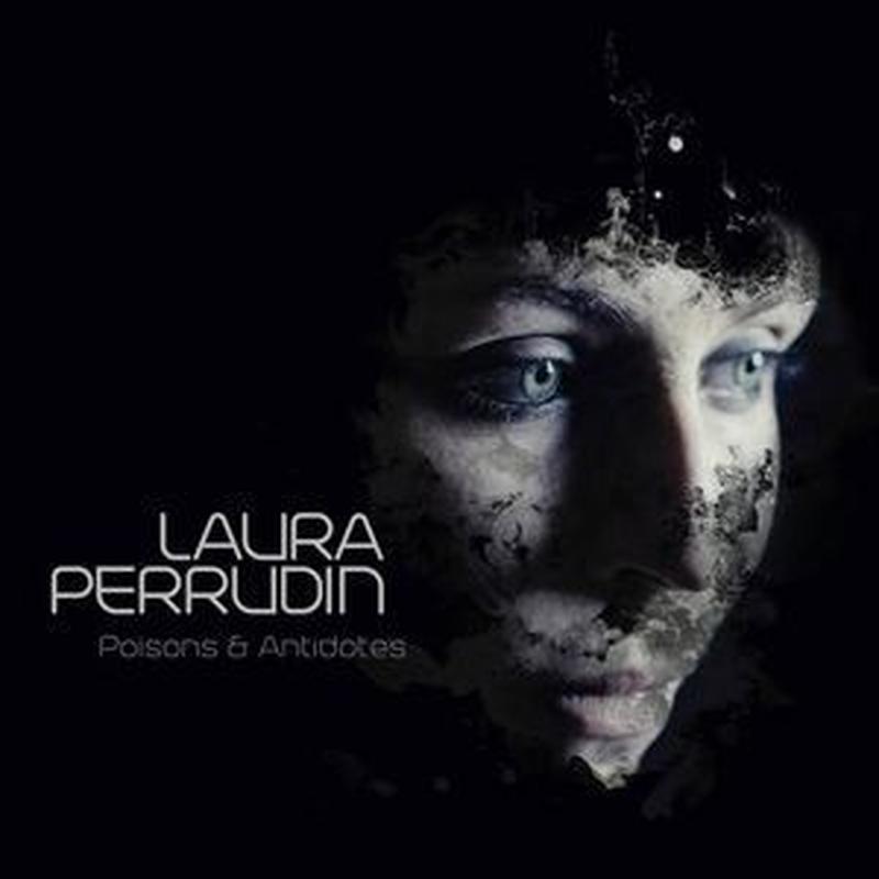 LAURA PERRUDIN / Poison & Antidotes (2LP)