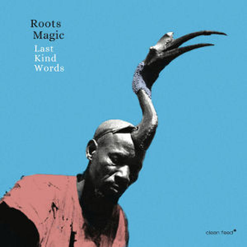 ALBERTO POPOLLA(ROOTS MAGIC)  /  Last Kind Words(CD)