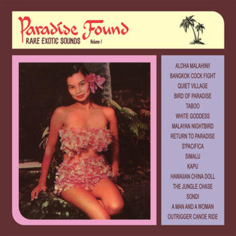 V.A. / PARADISE FOUND VOL. 1: RARE EXOTIC SOUNDS (CD)