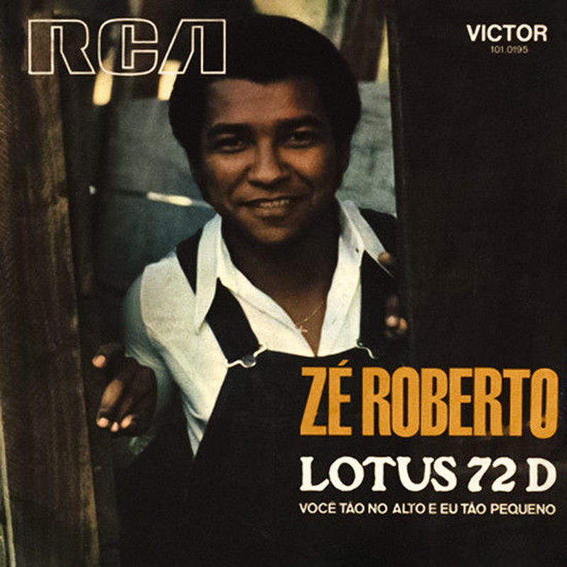 ZE ROBERTO / A: LOTUS 72 D (ORIGINAL VER.) B:  LOTUS 72 D (FAST VER.) (7inch)