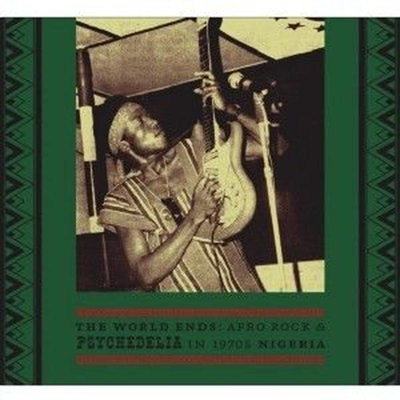 V.A. / THE WORLD ENDS:AFRO ROCK &PSYCHEDELIA IN 1970s NIGERIA(2CD)