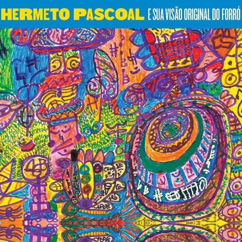 HERMETO PASCOAL / E SUA VISAO ORIGINAL DO FORRO (CD)