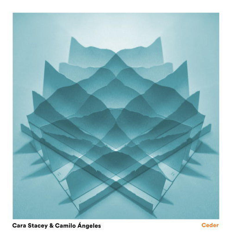 CARA STACEY & CAMILO ANGELES / CEDER (CD)
