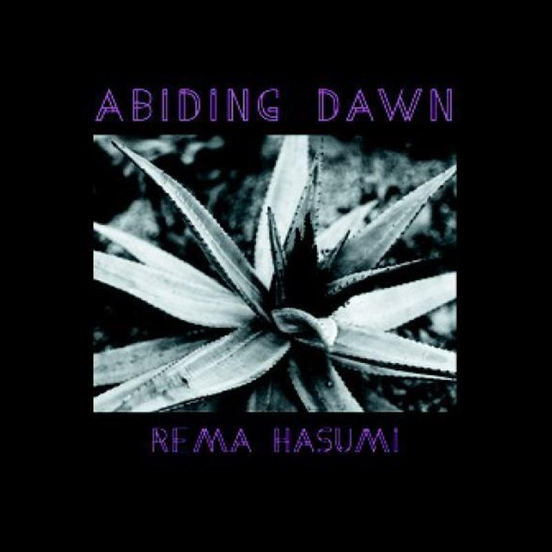 REMA HASUMI 蓮見令麻 / Abiding Dawn (CD)