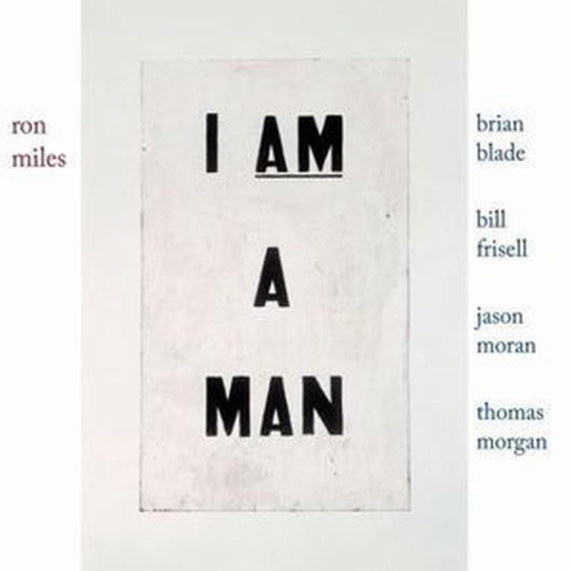 RON MILES /  I AM A MAN (CD)