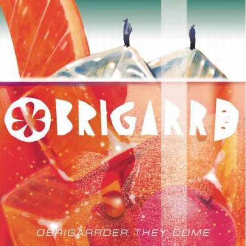 OBRIGARRD / OBRIGARRDER THEY COME (CD)