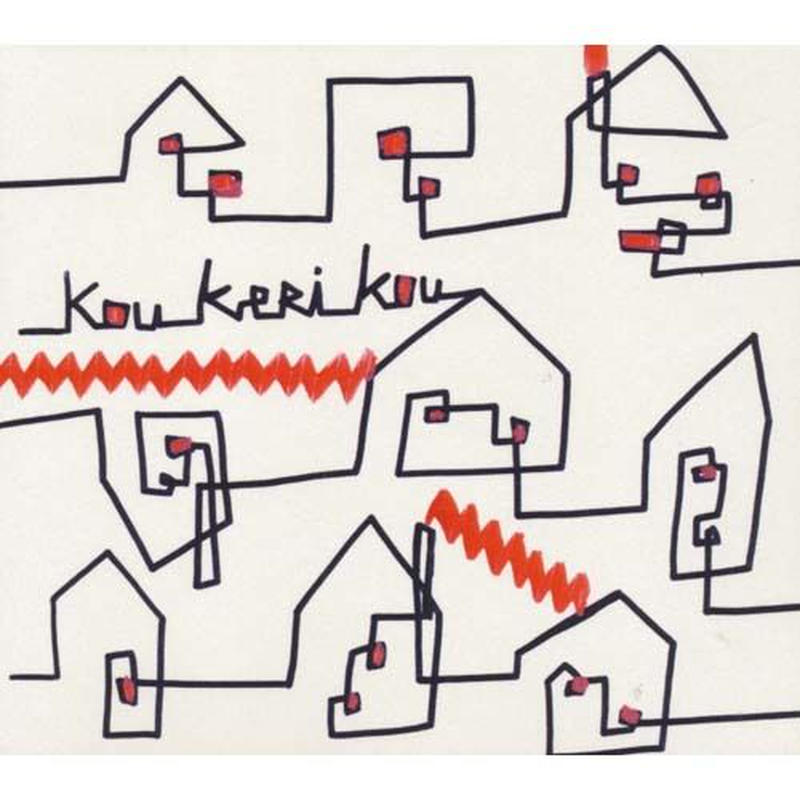 Kou Keri Kou / Kou Keri Kou(CD)
