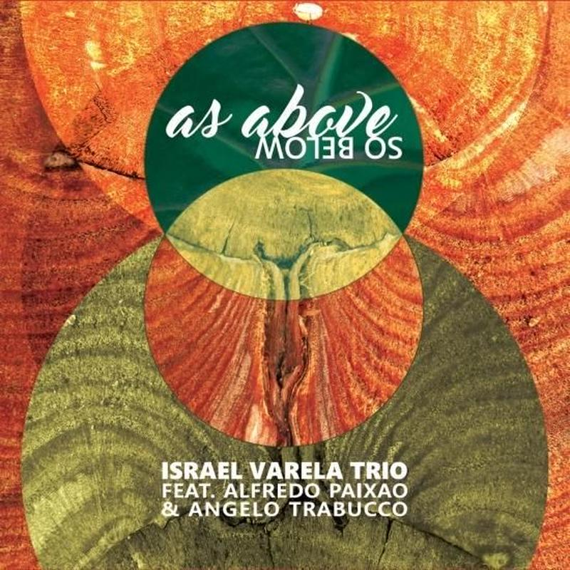 Israel Varela Trio / As Above So Below (CD)