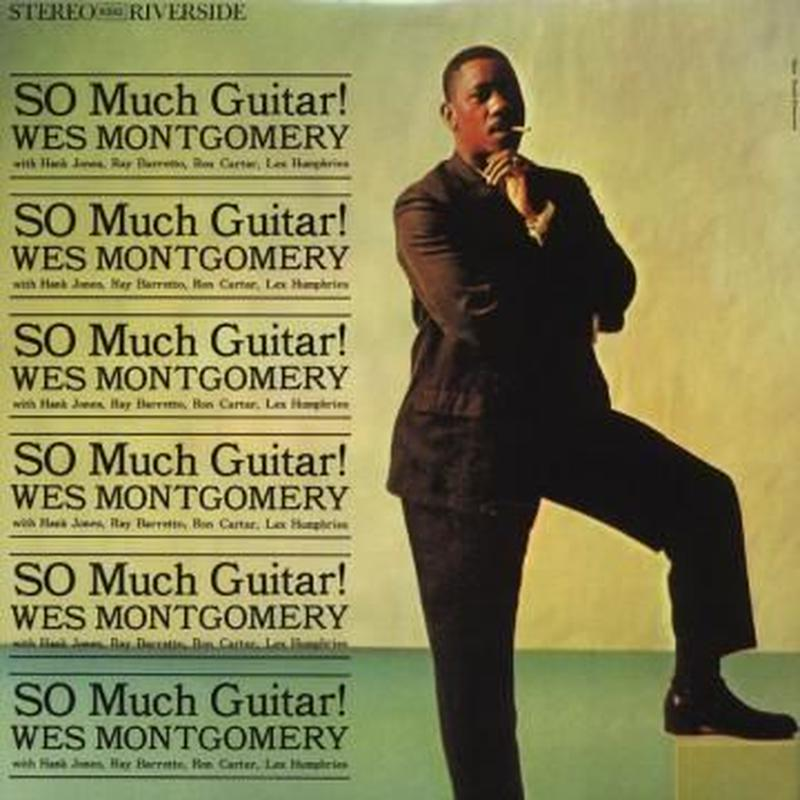 Wes Montgomery So Much Guitar! (LP)180g