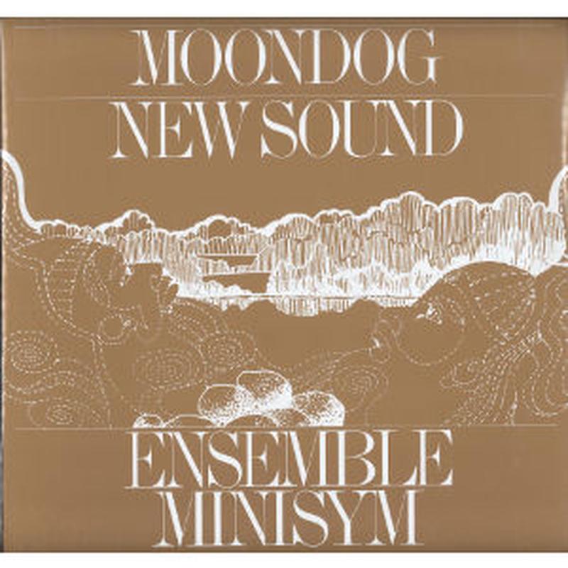 ENSEMBLE MINISYM / Moondog New Sound(LP)