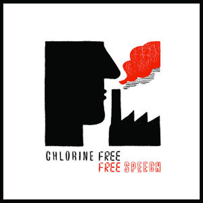 CHLORINE FREE / Free Speech (CD)
