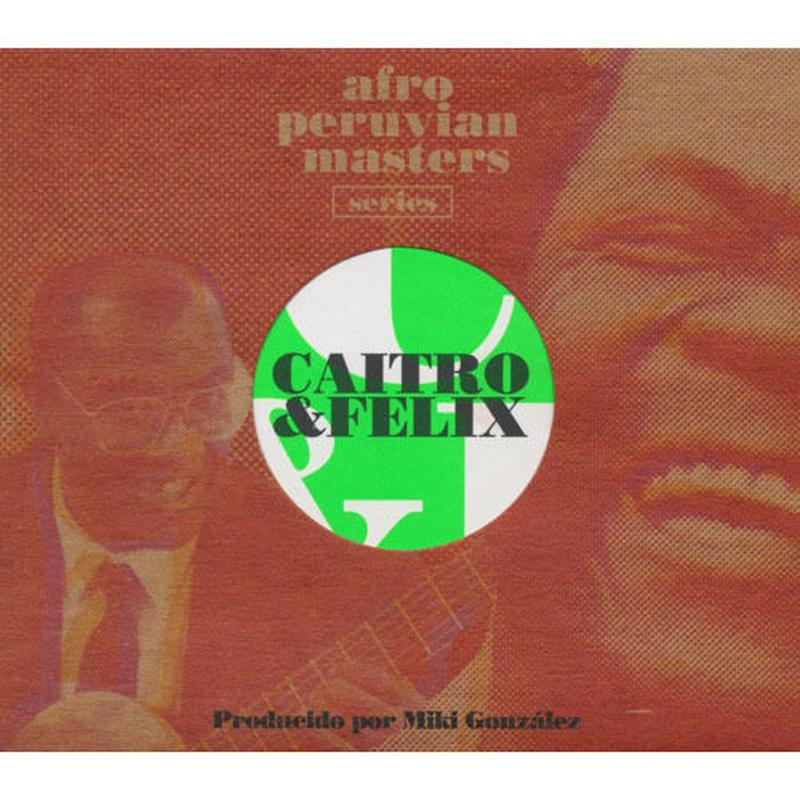 CAITRO SOTO & FELIX CASAVERDE / Caitro & Felix Producida por Miki Gonzalez(CD)