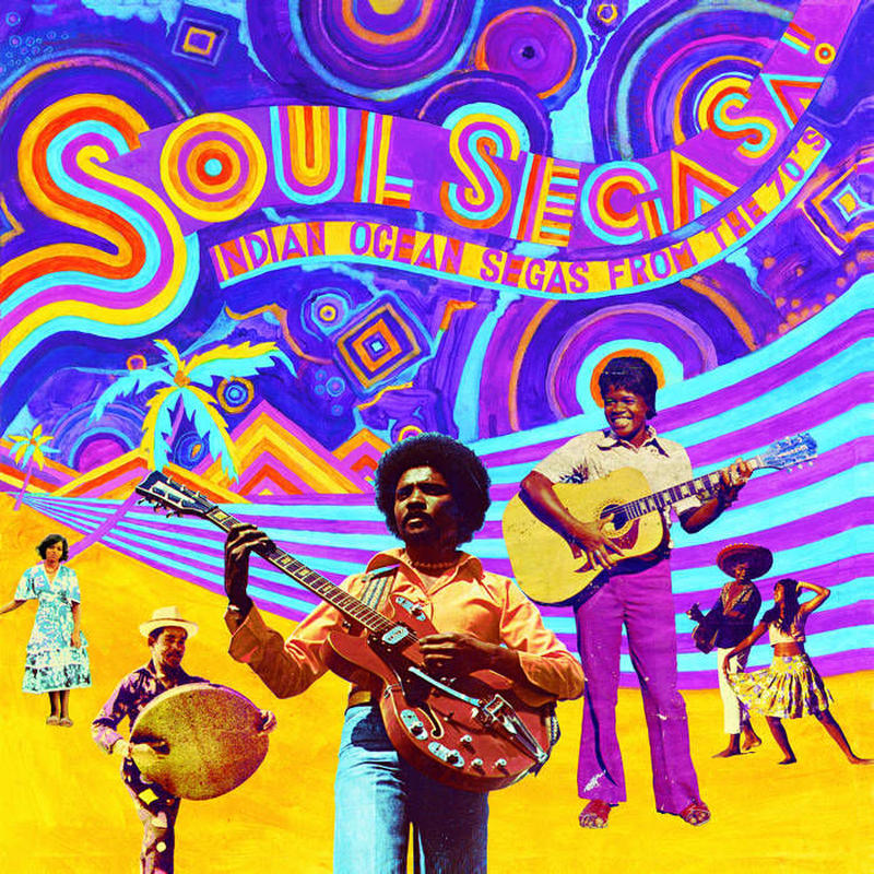 V.A / Soul Sega Sa ! - Indian Ocean Segas From The 70'S (CD)