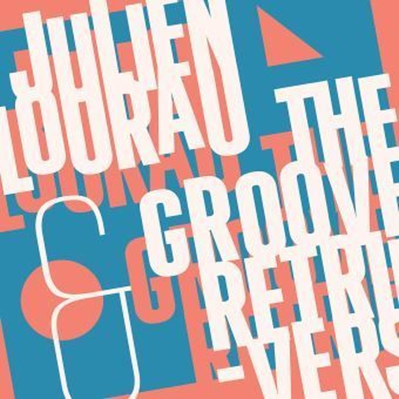 Julien Lourau and The Groove Retrievers / Julien Lourau and The Groove Retrievers (CD)
