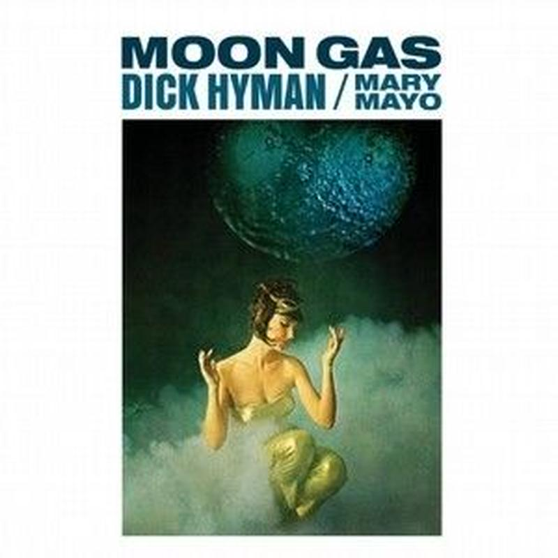 Dick Hyman - Mary Mayo ‎/ Moon Gas (CD)