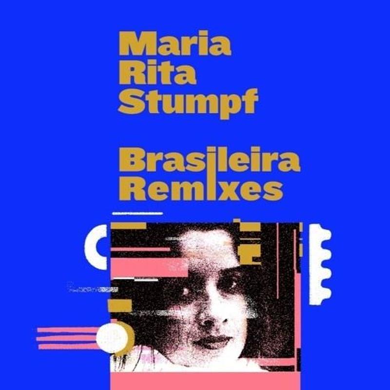 MARIA RITA (80'S BRAZIL) / BRASILEIRA REMIXES (12inch)