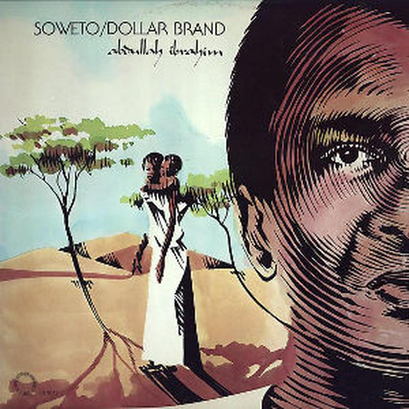 DOLLAR BRAND (ABDULLAH IBRAHIM) / Soweto(LP)