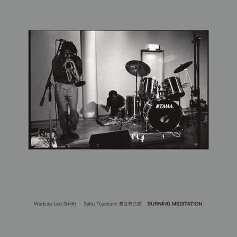 WADADA LEO SMITH / Burning Meditation (LP)
