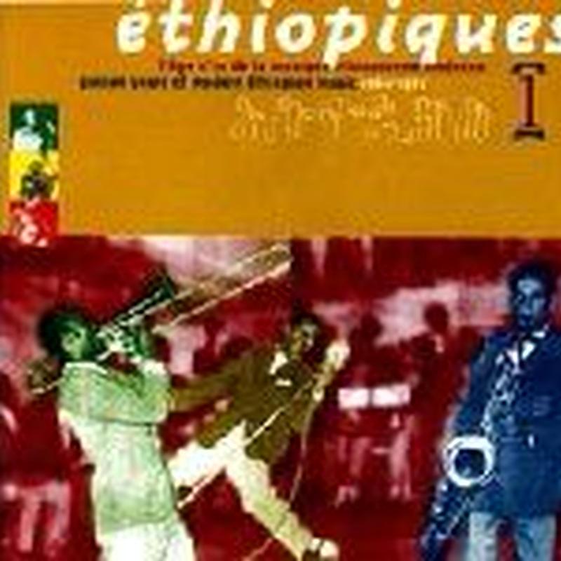 Girma Beyene, Mulatu Astatqe, Feqade Amde Mesqel / Ethiopiques Vol.1 (CD)