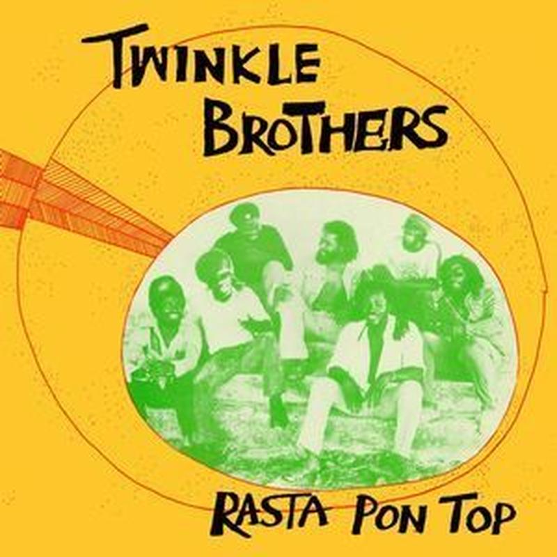 Twinkle Brothers / Rasta Pon Top
