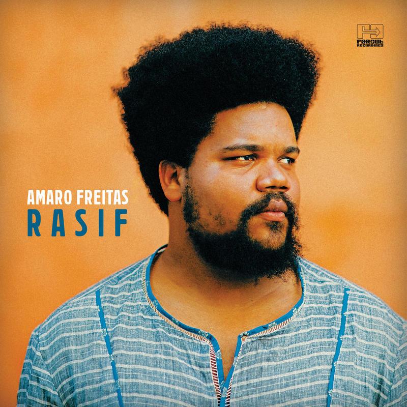 AMARO FREITAS / RASIF (CD)