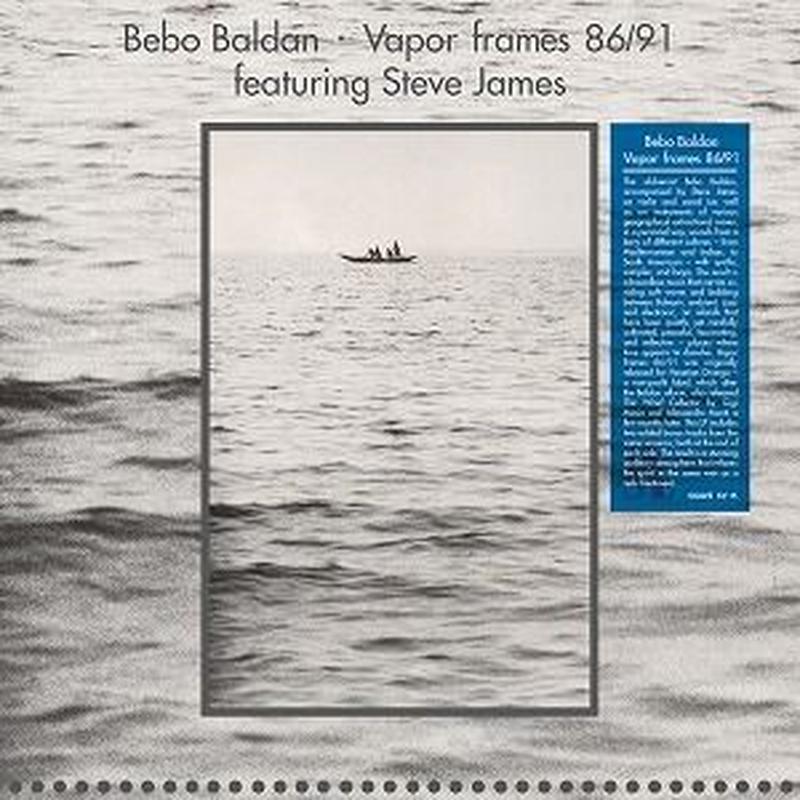 BEBO BALDAN / VAPOR FRAMES 86/91 (LP)