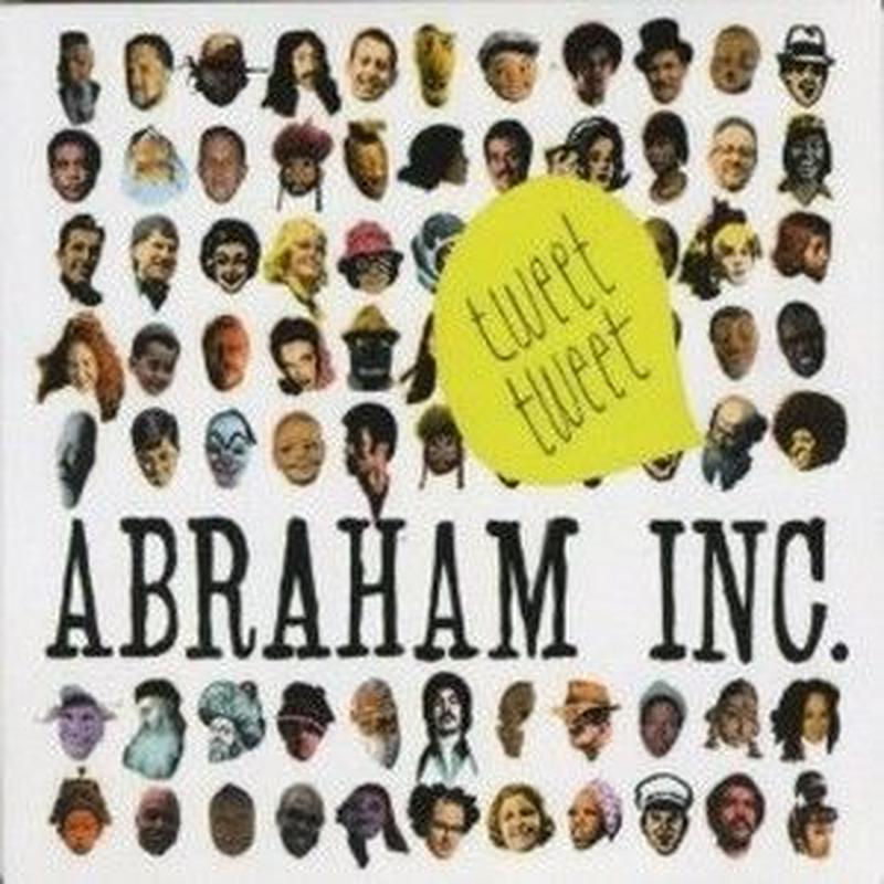 ABRAHAM INC / Tweet Tweet (CD)
