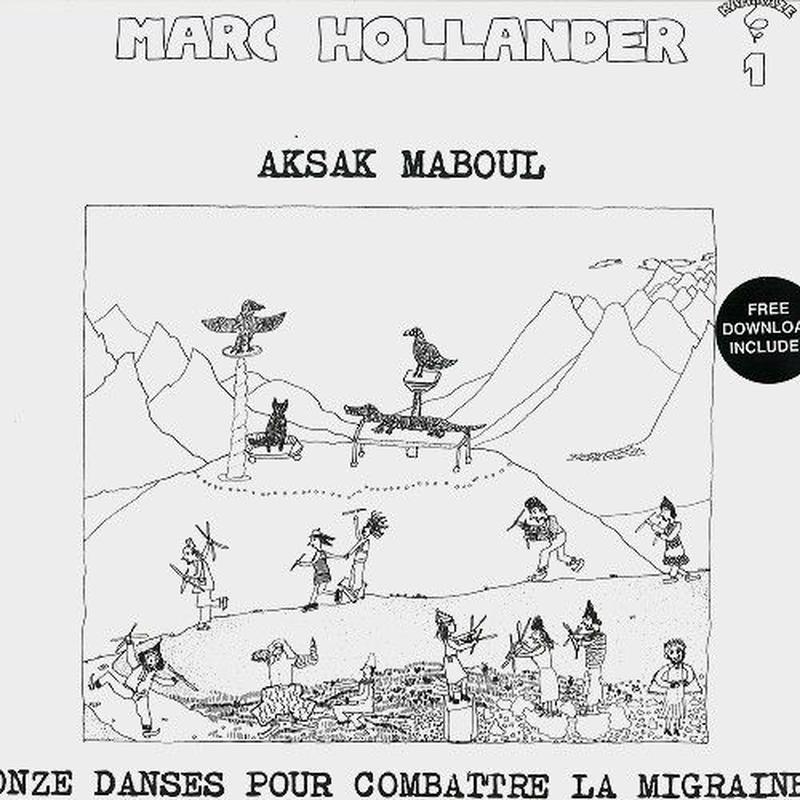 AKSAK MABOUL / ONZE DANCES POUR COMBATTRE LA MIGRAINE - LIMITED VINYL(LP)DLコード付き