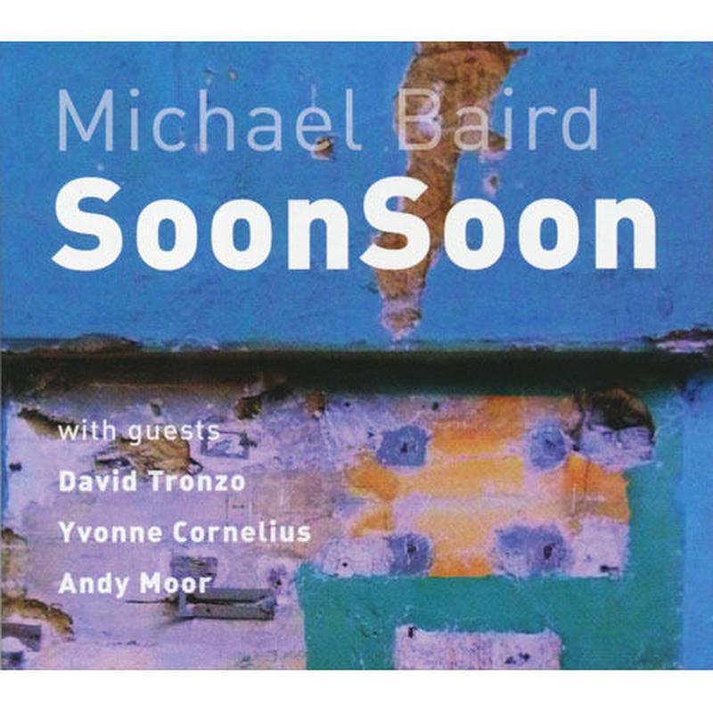 Michael Baird / SoonSoon (CD)