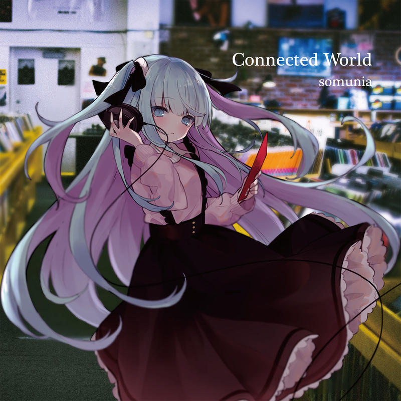 2nd single 「Connected World」