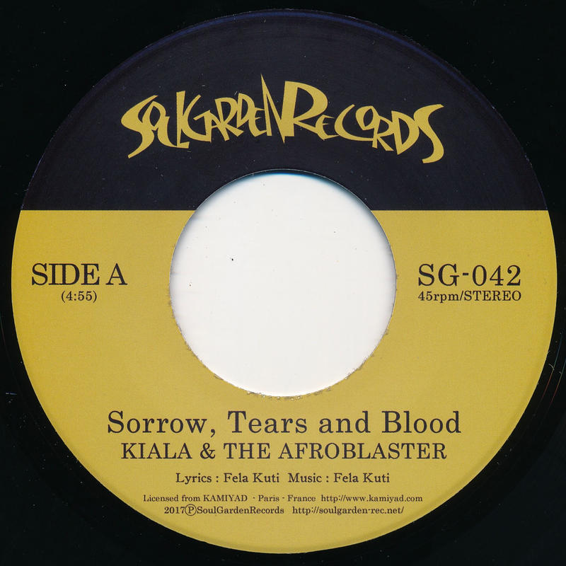 "[SG-042] KIALA & THE AFROBLASTER - Sorrow, Tears and Blood / Dear World (7"" Vinyl)"