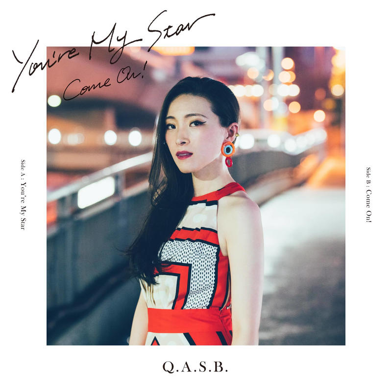 "[SG-061] Q.A.S.B. - You're My Star / Come On! (7"")"