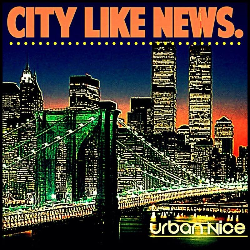 CITY LIKE NEWS/URBAN NICE