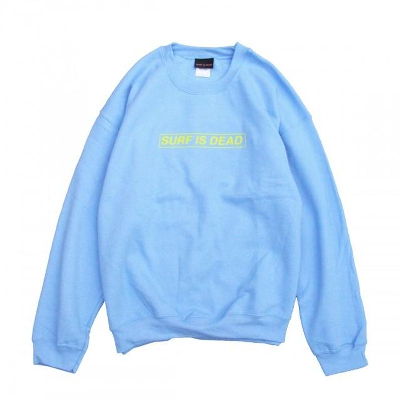 SURF IS DEAD BOXED IN CREWNECK <BLUE BELL> サーフイズデッド