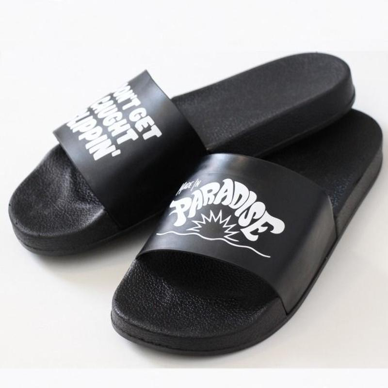 """DON'T GET CAUGHT SLIPPIN"" FLIP FLOPS <Made In Paradise>"