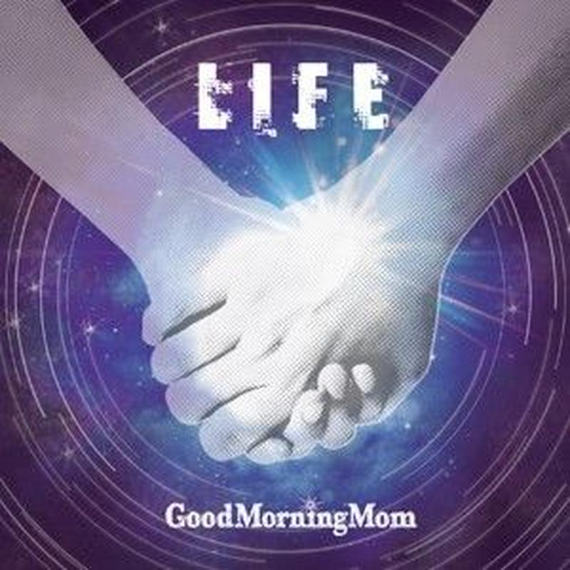 GoodMorningMom / LIFE