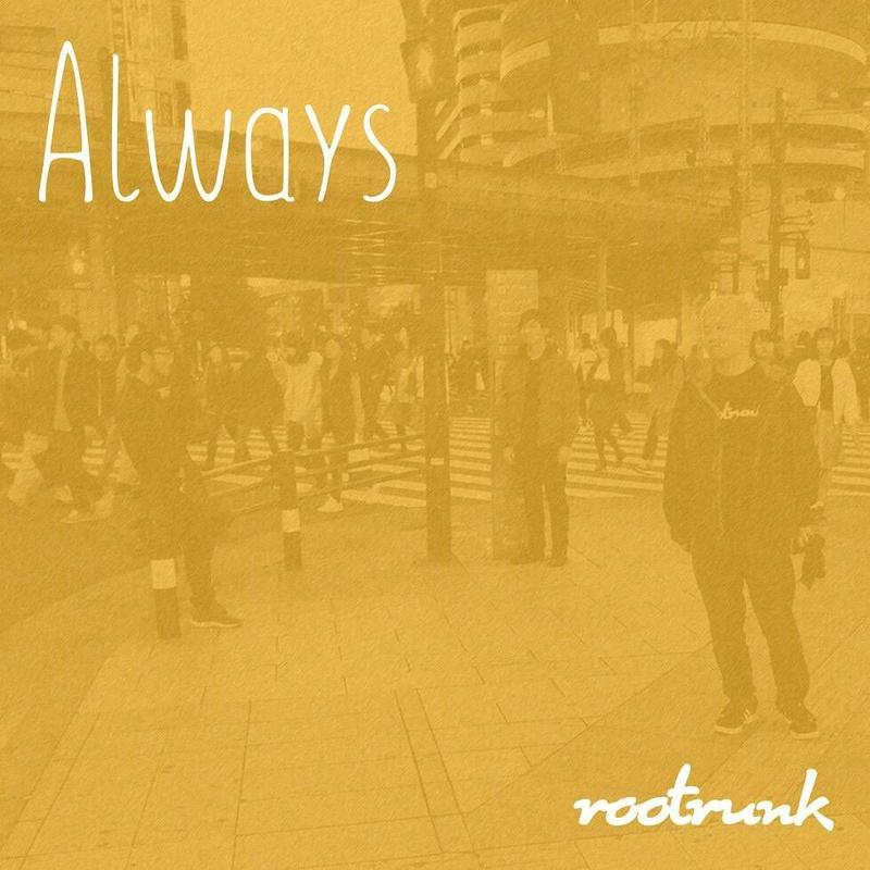 rootrunk / 2nd EP『Always』