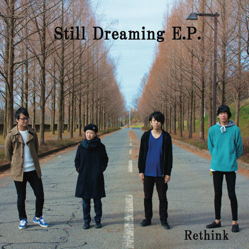 Rethink / Still Dreaming E.P.
