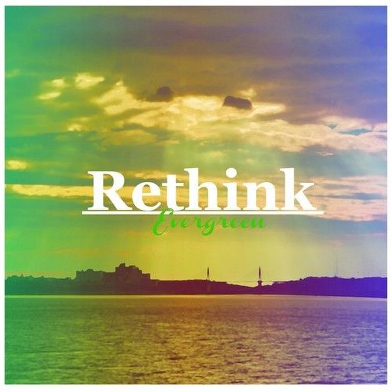 Rethink / 1st Mini Album「Evergreen」