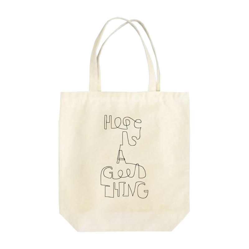 Hope is a good thing トートバッグ