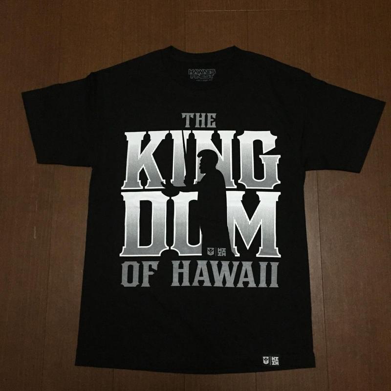 2018 MALAKI LINE【HAWAII'S FINEST】KINGDOM001 TEE