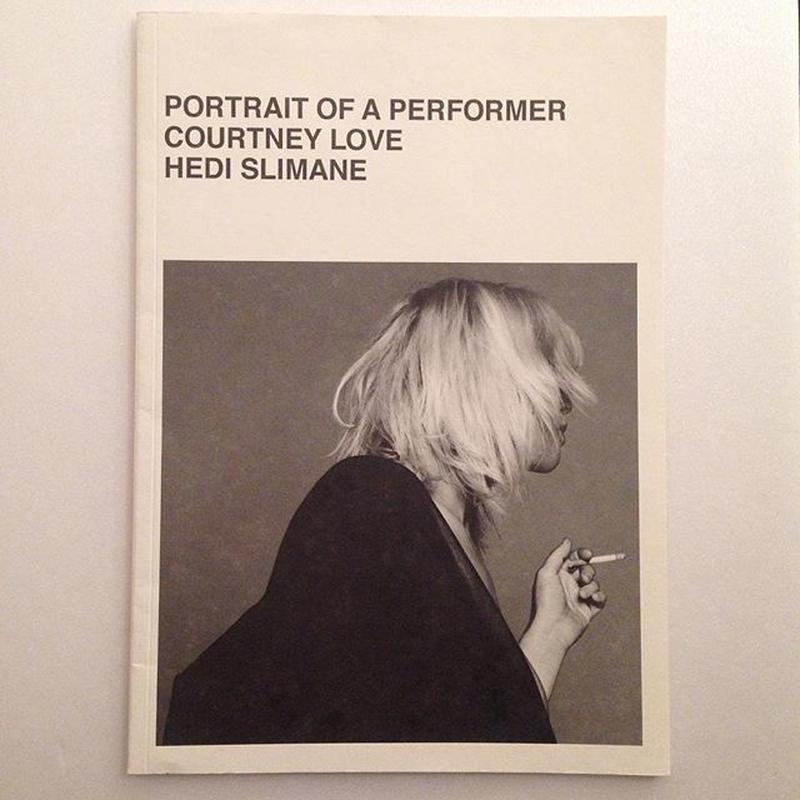 HEDI SLIMANE|PORTRAIT OF A PERFORMER COURTNEY LOVE