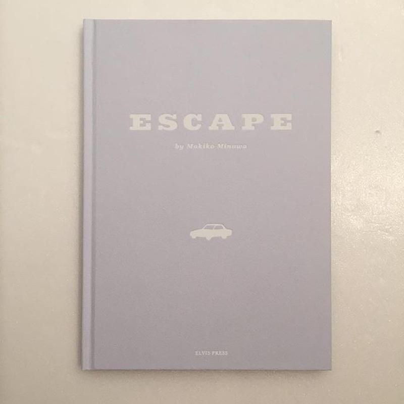 箕輪麻紀子|ESCAPE