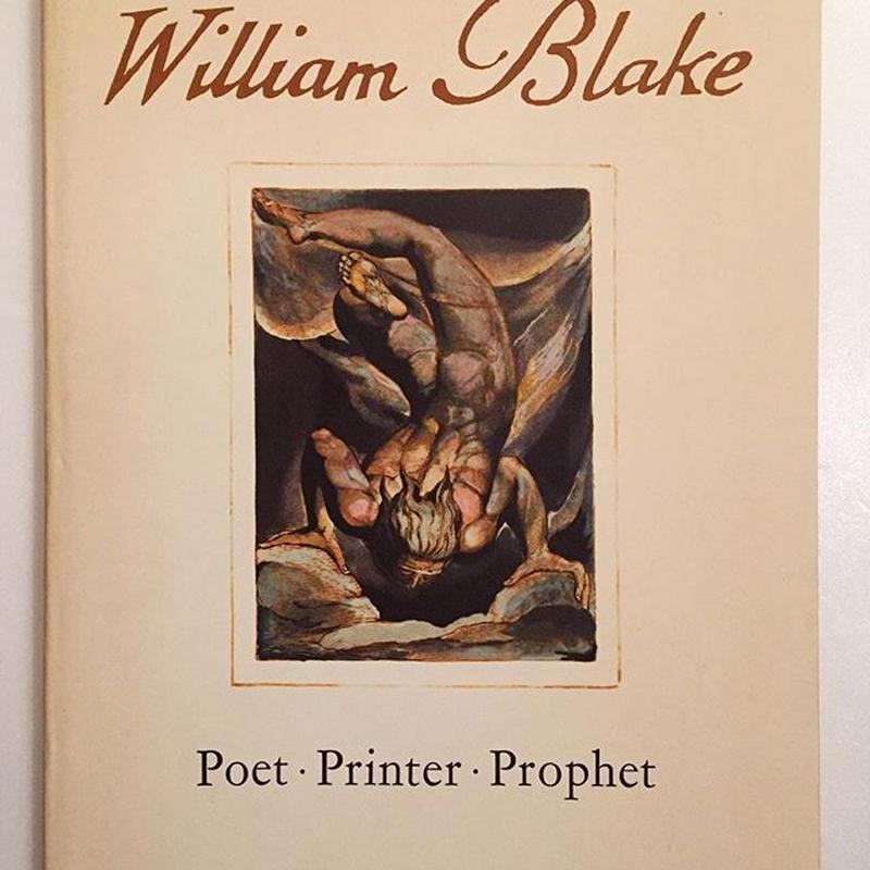 William Blake Poet・Printer・Prophet