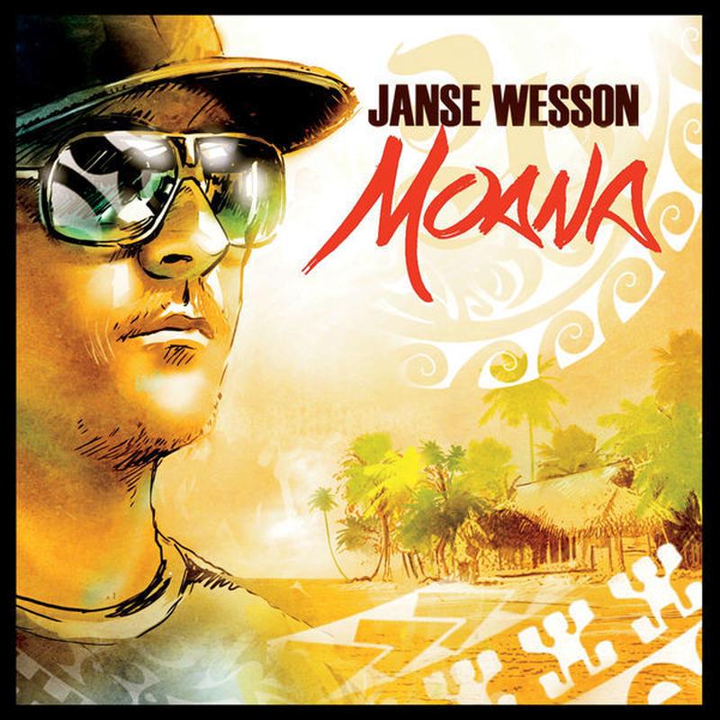 Janse Wesson  『MOANA』