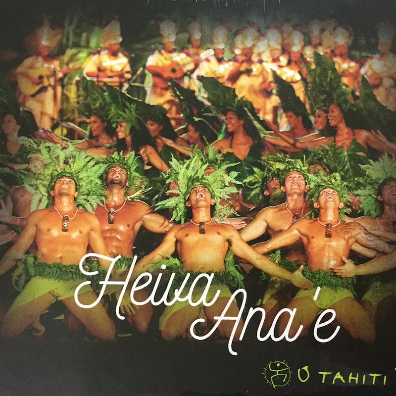 O TAHITI E CD ALBUM 「HEIVA ANA'E」