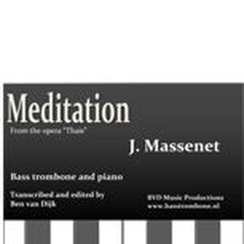 "★item018 ジュール・マスネ ""タイスの瞑想曲"" Jules E.F.Massenet ""Meditation from the opera Thais"""
