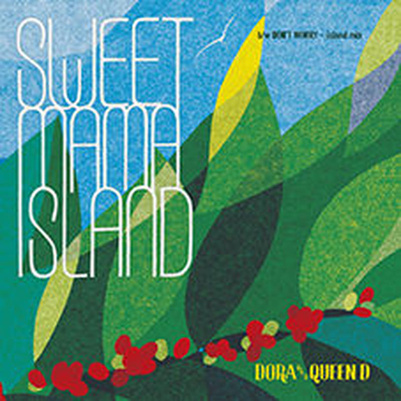 DO-RA aka QUEEN D-[SWEET MAMA ISLAND / DON'T WORRY]レコード