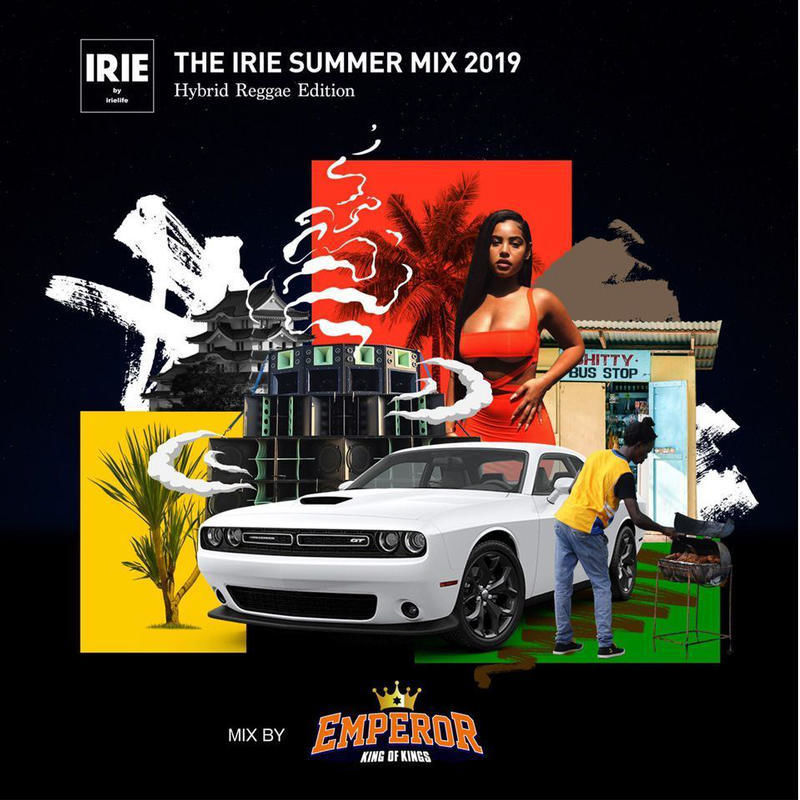 EMPEROR × IRIE LIFE - [THE IRIE SUMMER MIX 2 ]