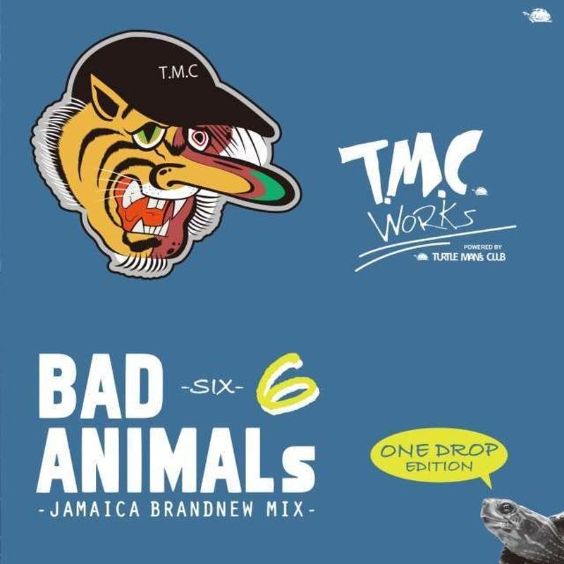 TURTLE MAN's CLUB-[BAD ANIMALS 6 -JAMAICA BRAND NEW MIX- ONE DROP EDITION ]